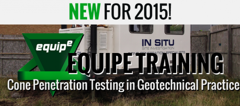 In Situ will be part of the Equipe 'Cone Penetration in Geotechnical Practice' course